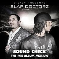 G-Eazy - Sound Check: The Mixtape
